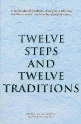 Twelve Steps and Twelve Traditions Trade Edition 9780916856298