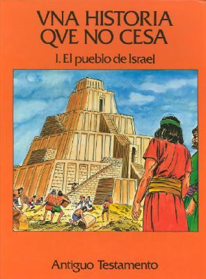 Una Historia Que No Cesa, Volume I And II 9780915741182