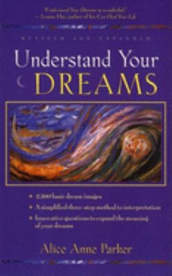 Understand Your Dreams 9780915811953