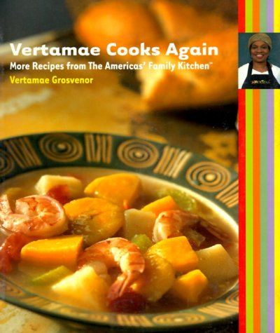 Vertamae Cooks Again: More Recipes from Americas Family Kitchen 2 9780912333915