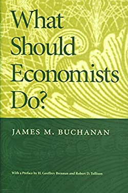 What Should Economists Do 9780913966655