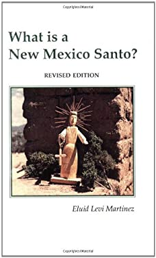 What is a New Mexico Santo? 9780913270769