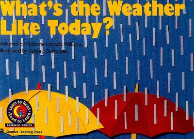 What's the Weather Like Today? 9780916119416