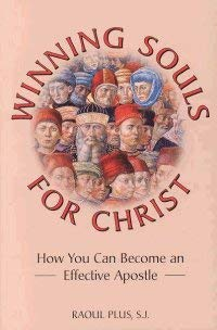 Winning Souls for Christ: How You Can Become an Effective Apostle 9780918477941