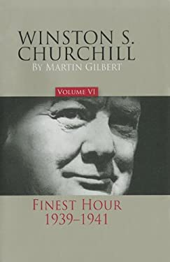 Winston S. Churchill, Volume 6: Finest Hour, 1939-1941 9780916308292