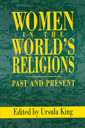 Women in the World's Religions: Past and Present 9780913757338