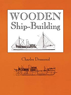 Wooden Ship-Building 9780911572377