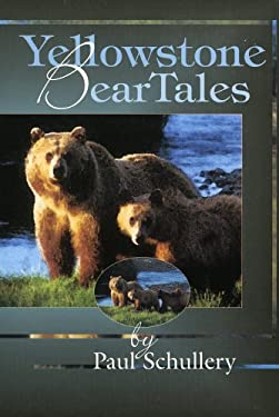 Yellowstone Bear Tales 9780911797985