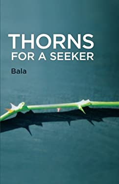Thorns for a Seeker 9780929448244