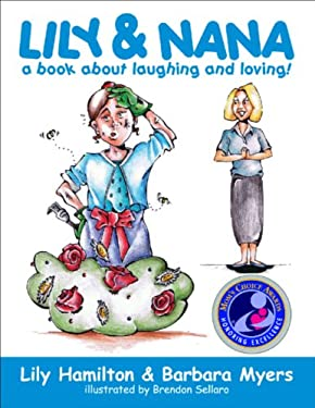 Lily & Nana: A Book about Laughing and Loving! 9780929915388