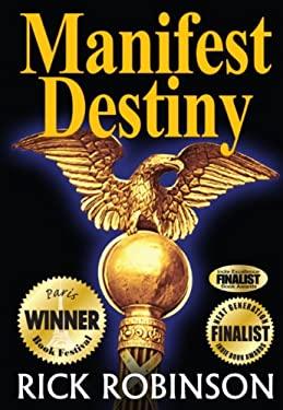 Manifest Destiny 9780929915968