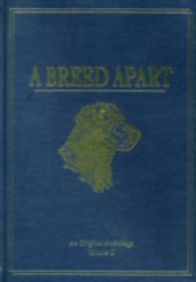 A Breed Apart (Volume 2): A Tribute to the Hunting Dogs That Own Our Souls 9780924357411
