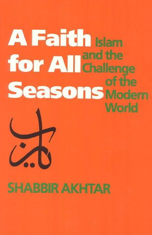A Faith for All Seasons: Islam and the Challenge of the Modern World 9780929587547