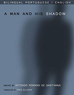 A Man and His Shadow 9780924047671