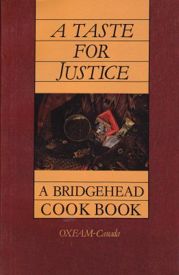 A Taste for Justice: A Bridgehead Cookbook 9780929005188