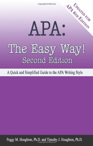 APA: The Eay Way a Quick and Simplified Guide to the APA Writing Style 9780923568962