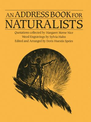 An Address Book for Naturalists: Quotations Collected by Margaret Morse Nice 9780920474297