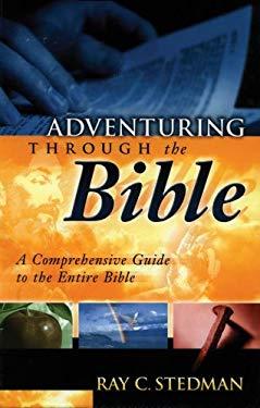 Adventuring Through the Bible 9780929239989