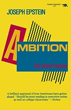 Ambition: The Secret Passion 9780929587189