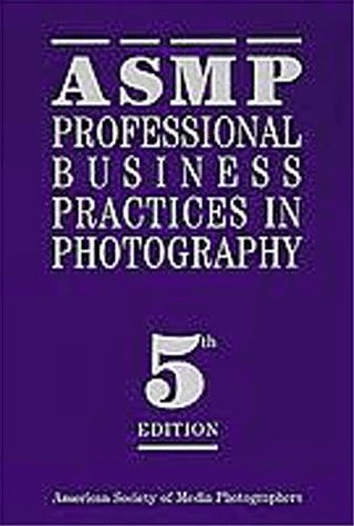 Asmp Professional Business Practices in Photography 9780927629140