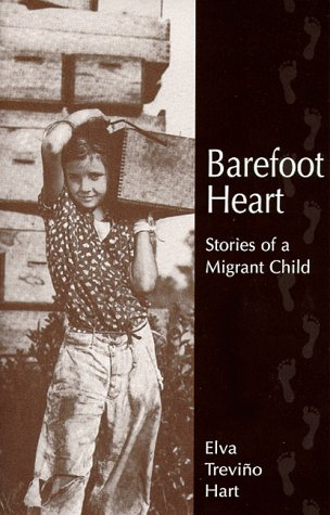 Barefoot Heart: Stories of a Migrant Child 9780927534819