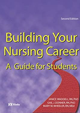 Building Your Nursing Career: A Guide for Students 9780920513514