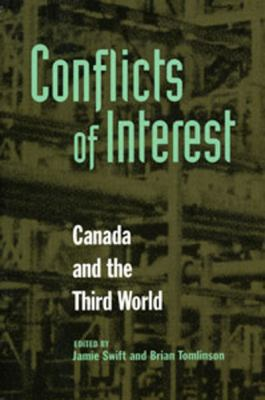 Conflicts of Interest: Canada and the Third World 9780921284413