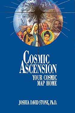 Cosmic Ascension: Your Cosmic Map Home 9780929385990