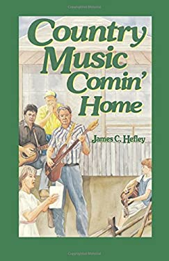 Country Music Comin' Home 9780929292274