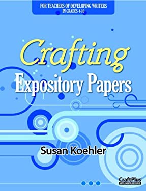 Crafting Expository Papers 9780929895390