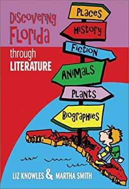 Discovering Florida Through Literature 9780929895543