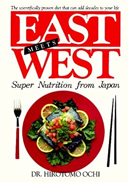 East Meets West: Super Nutrition from Japan 9780923891008