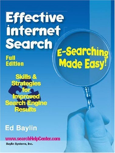 Effective Internet Search: E-Searching Made Easy! 9780921354048