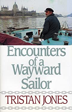 Encounters of a Wayward Sailor 9780924486807