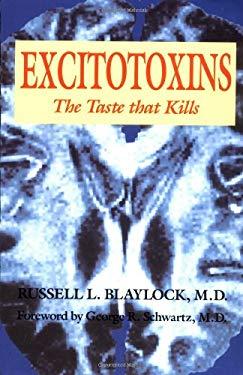 Excitotoxins 9780929173252