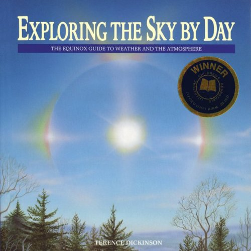 Exploring the Sky by Day: The Equinox Guide to Weather and the Atmosphere 9780920656716