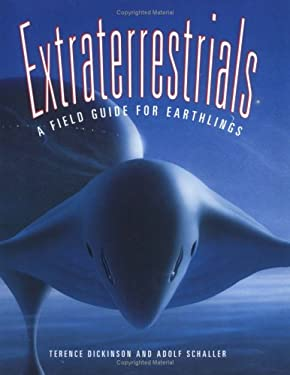 Extraterrestrials: A Field Guide for Earthlings 9780921820864