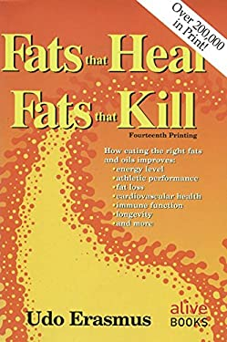 Fats That Heal, Fats That Kill 9780920470381