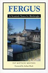 Fergus: A Scottish Town by Birthright 4153094