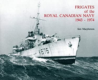 Frigates of the Royal Canadian Navy 1943-1974 9780920277225