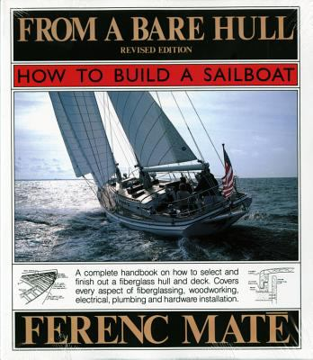 From a Bare Hull: The 25th Anniversary Edition of a Nautical Classic 9780920256312