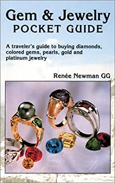Gem & Jewelry Pocket Guide: A Traveler's Guide to Buying Diamonds, Colored Gems, Pearls, Gold and Platinum Jewelry 9780929975306