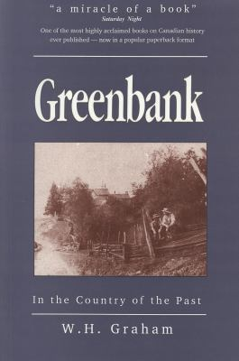 Greenbank: Country Matters in 19th Century Ontario 9780921149309
