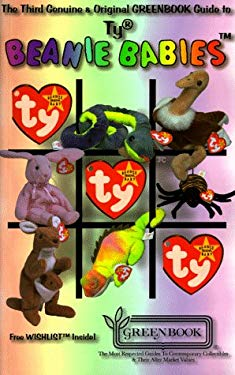 Greenbook Guide to Ty Beanie Babies [With Collector's Wishlist] 9780923628581