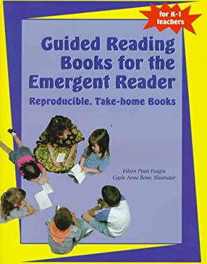 Guided Reading Books for the Emergent Reader: Reproducible, Take-Home Books 9780929895208