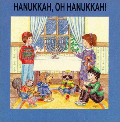Hanukkah, Oh Hanukkah! 9780929371887