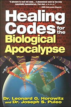 Healing Codes for the Biological Apocalypse 9780923550394