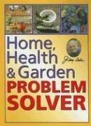 Home, Health & Garden Problem Solver 9780922433780