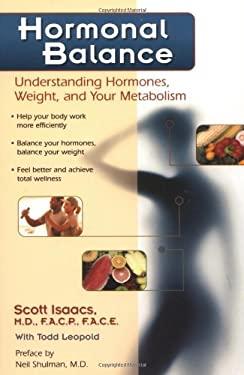 Hormonal Balance: Understanding Hormones, Weight, and Your Metabolism 9780923521691