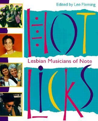 Hot Licks Lesbian Musicians of Note 9780921881421